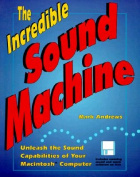 The Incredible Macintosh Sound Machine