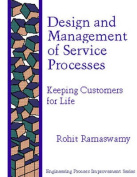 Design and Management of Service Processes