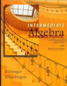 Intermediate Algebra:Concepts and Applications: Concepts and Applications
