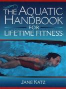 The Aquatic Handbook for Lifetime Fitness