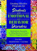 Creating Effective Programs for Students with Emotional and Behavior Disorders