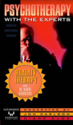 Reality Therapy with Dr. Robert Wubbolding (Reprint):Psychotherapy with the Experts Video
