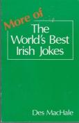 More of the World's Best Irish Jokes  [Audio]