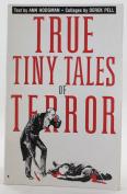 True Tiny Tales of Terror