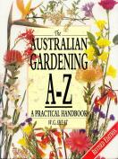 Australian Gardening A. to Z.