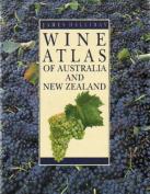 Wine Atlas of Australia and New Zealand