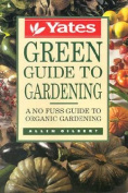 Yates Green Guide to Gardening