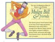 Mulga Bill and Friends