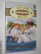 Jim and Wally