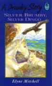 Silver Brumby, Silver Dingo