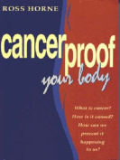 Cancerproof Your Body