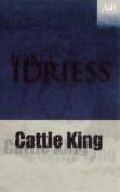 Cattle King (A&R Classics)