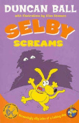 Selby Screams