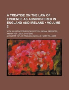 A Treatise on the Law of Evidence as Administered in England and Ireland