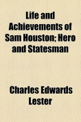 Life and Achievements of Sam Houston