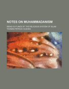 Notes on Muhammadanism