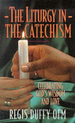 Liturgy in the Catechism