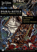 Para-sites: A Casebook Against Cynical Reason (Late Editions