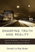 Grasping Truth and Reality