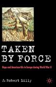Taken by Force