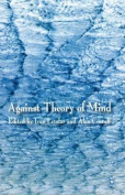 Against Theory of Mind