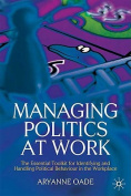 Managing Politics at Work