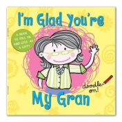 I'm Glad You're My Gran