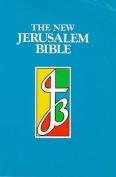 The New Jerusalem Bible: NJB Reader's Bible