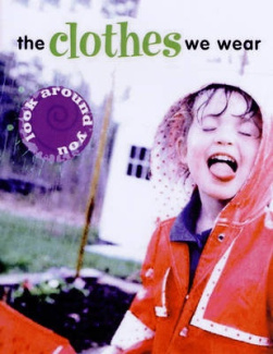 The Clothes We Wear (Look Around You) Sally Hewitt