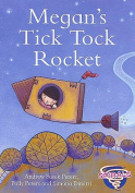 Megan's Tick Tock Rocket