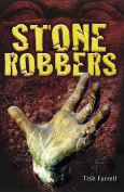 Stone Robbers (Shades)