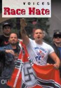Race Hate (Voices)