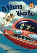 Alien Tale (Twisters Rhymers)