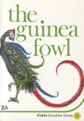 The Guinea Fowl