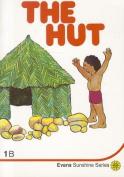 The Hut (Sunshine readers)