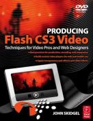 Producing Flash CS3 Video