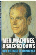 Men, Machines and Sacred Cows