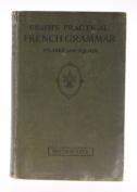 Heath's Practical French Grammar