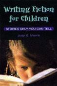 Writing Fiction for Children