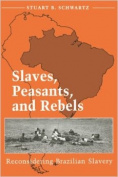 Slaves, Peasants, and Rebels