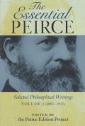 Essential Peirce: Selected Philosophical Writings