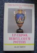 Illustrated Guide to Liverpool Herculaneum Pottery