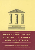 Market Discipline Across Countries and Industries