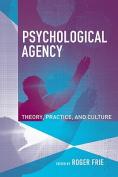Psychological Agency