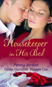 Housekeeper in His Bed