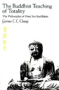 The Buddhist Teaching of Totality