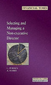 Selecting and Managing a Non-executive Director