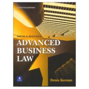 Smith and Keenan's Advanced Business Law