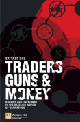 Traders, Guns and Money