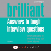 Brilliant Answers to Tough Interview Questions [Audio]